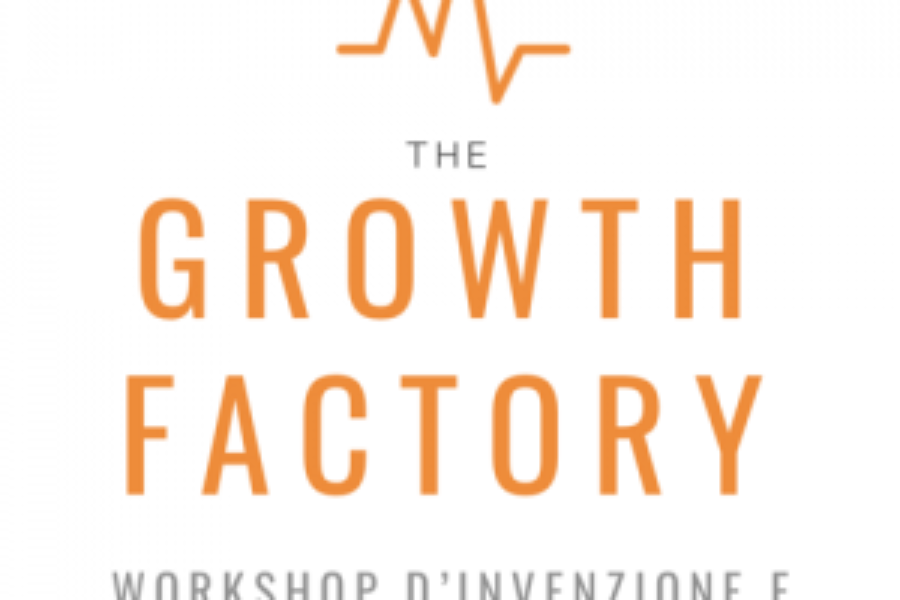 The Growth Factory: workshop d'invenzione e innovazione d'impresa